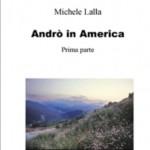 Andro' in america, prima parte